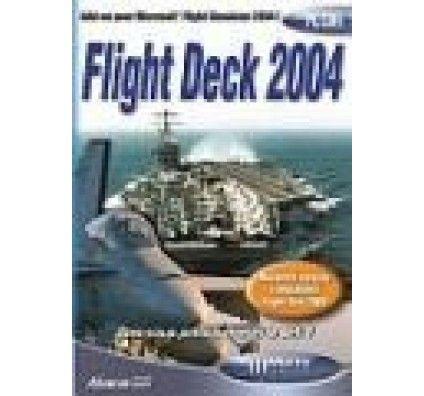 Flight Simulator 2004 : Flight Deck 2004 - PC