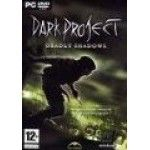 Dark Project : Deadly Shadows - PC