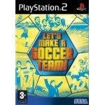 Let's Make a Soccer Team - Playstation 2