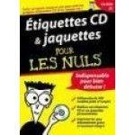Etiquettes CD et Jaquettes pour les nuls - PC