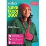 Micro application Super Tricot 2007 - PC