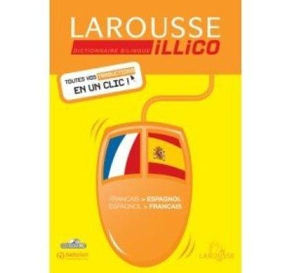 Larousse Illico Français-Espagnol - PC