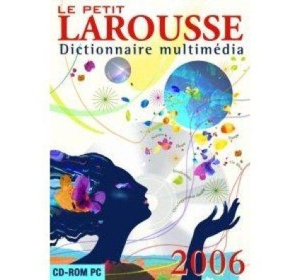 Le Petit Larousse 2006 - PC